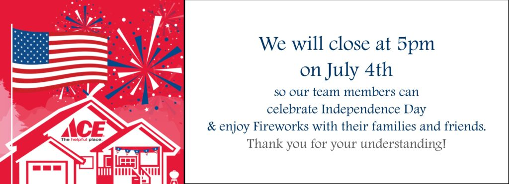 We will close at 5pm on July 4