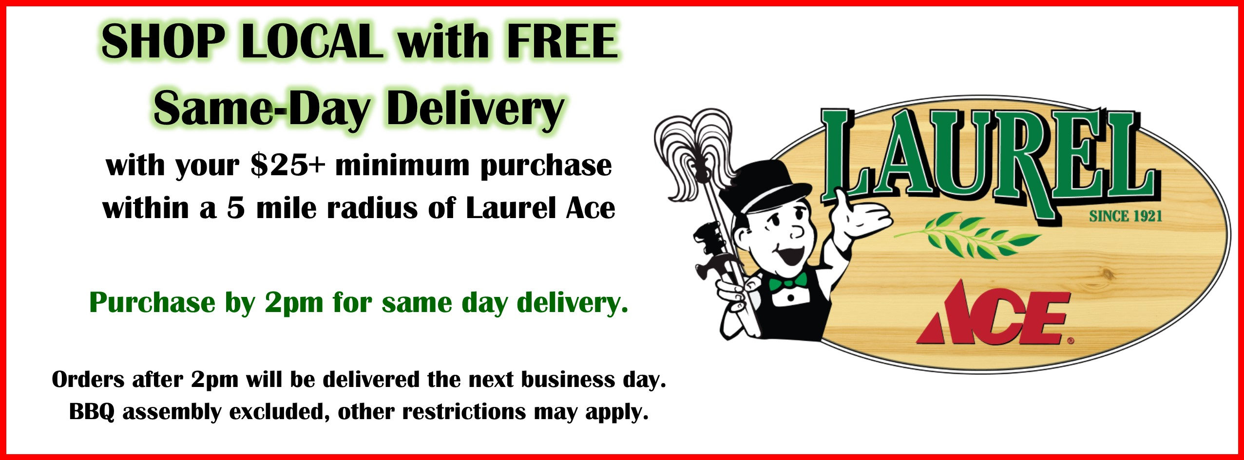 Same Day Delivery Laurel Ace