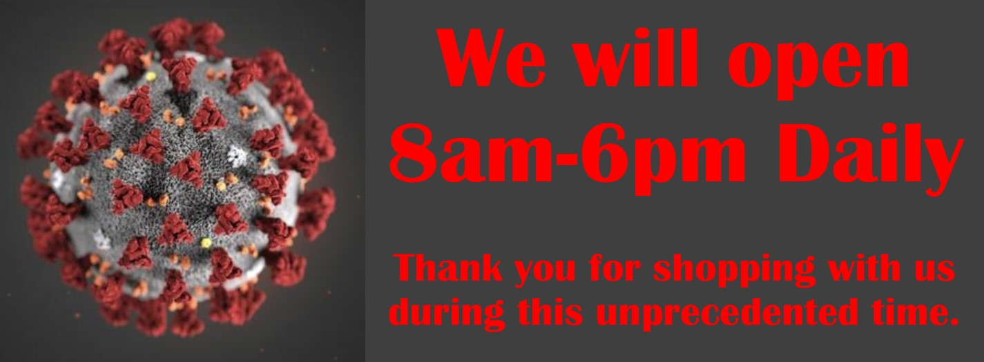 Store hours 8am-6pm